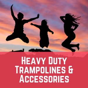 Heavy Duty Trampolines and Accessories