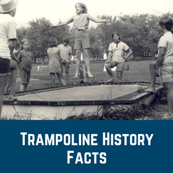 Trampoline History Facts